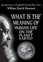 What Is the Meaning of Human Life on the Planet Earth? Video